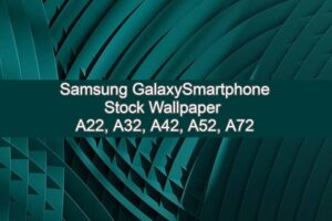 samsung galaxy a42, a52, a72, a32 stock wallpapers