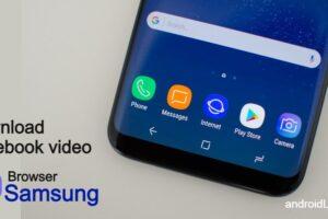 download facebook video in samsung browser