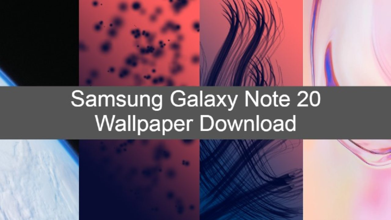 14 Official Samsung Galaxy Note 20 4k Wallpaper Download Androidleo