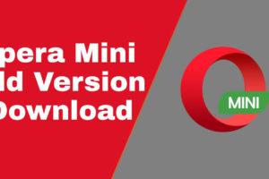 opera mini old version download