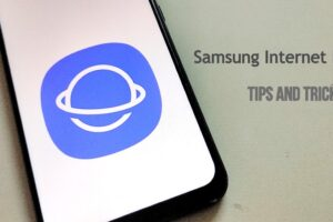 10 best Samsung browser Tips and Tricks