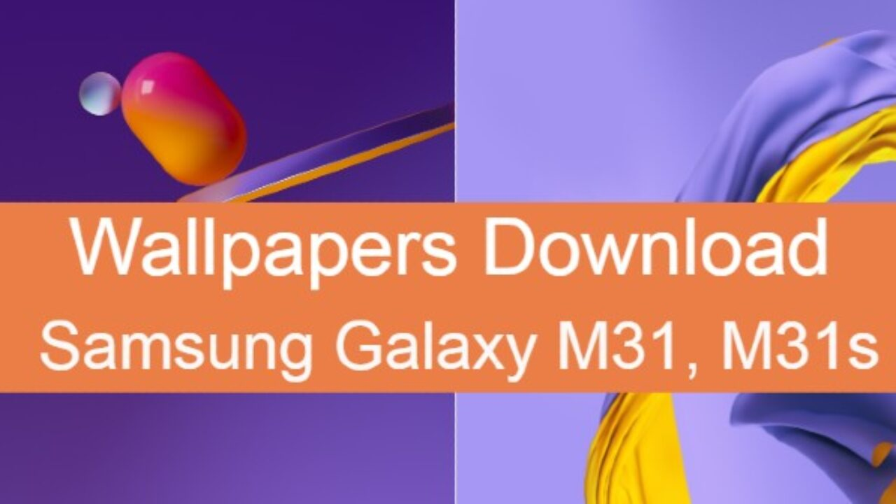 Download Samsung Galaxy M31s And M31 Stock Wallpapers Androidleo