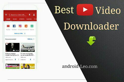 best downloader android apps