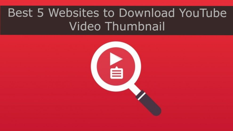 Best 5 Free Websites to Download YouTube Video Thumbnail